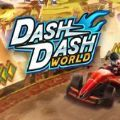 Dash Dash World手机版