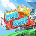 Epic Chef破解版
