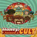 Honey I Joined a Cult中文版