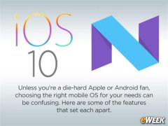 ios10和android 7哪个系统好?优缺点分析[多图]